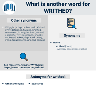 writhed, synonym writhed, another word for writhed, words like writhed, thesaurus writhed