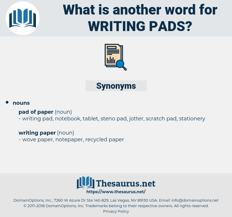 writing pads, synonym writing pads, another word for writing pads, words like writing pads, thesaurus writing pads
