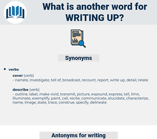 writing up, synonym writing up, another word for writing up, words like writing up, thesaurus writing up