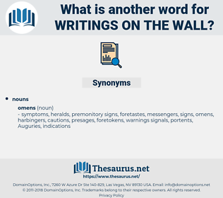 writings on the wall, synonym writings on the wall, another word for writings on the wall, words like writings on the wall, thesaurus writings on the wall