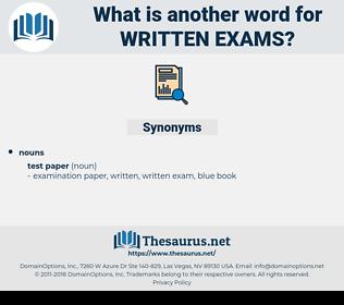 written exams, synonym written exams, another word for written exams, words like written exams, thesaurus written exams