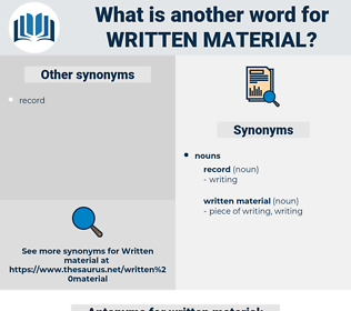 written material, synonym written material, another word for written material, words like written material, thesaurus written material