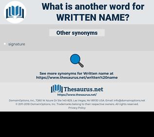 written name, synonym written name, another word for written name, words like written name, thesaurus written name