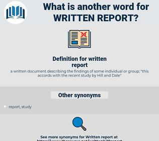 written report, synonym written report, another word for written report, words like written report, thesaurus written report