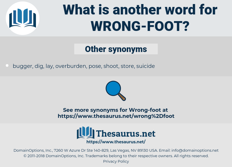 wrong-foot, synonym wrong-foot, another word for wrong-foot, words like wrong-foot, thesaurus wrong-foot