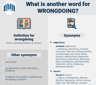 wrongdoing, synonym wrongdoing, another word for wrongdoing, words like wrongdoing, thesaurus wrongdoing