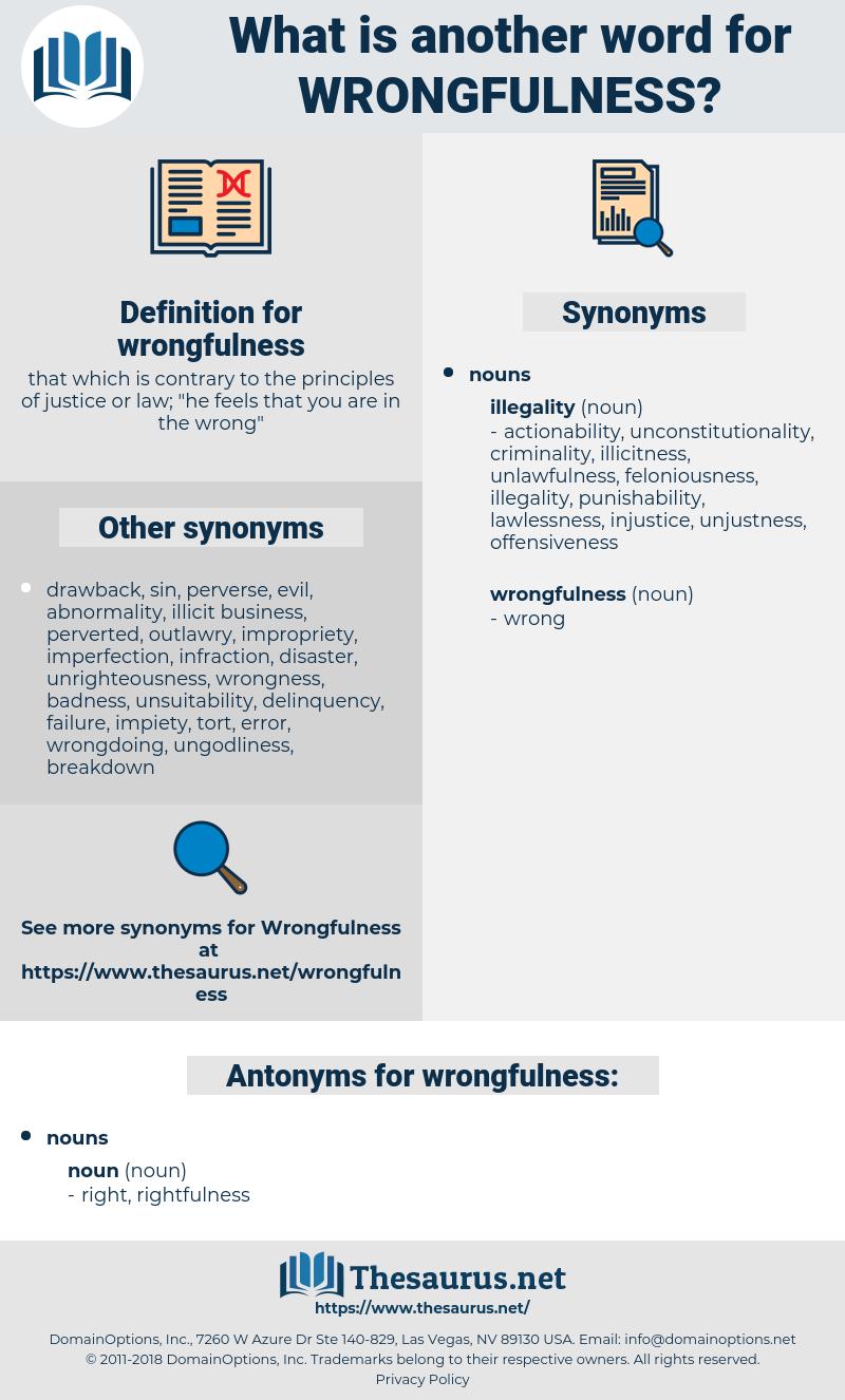wrongfulness, synonym wrongfulness, another word for wrongfulness, words like wrongfulness, thesaurus wrongfulness