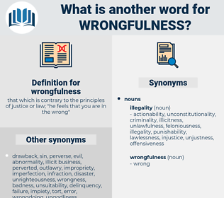 wrongfulness, synonym wrongfulness, another word for wrongfulness, words like wrongfulness, thesaurus wrongfulness
