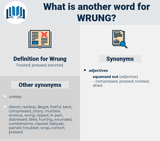 Wrung, synonym Wrung, another word for Wrung, words like Wrung, thesaurus Wrung