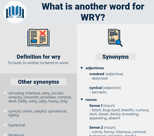 wry, synonym wry, another word for wry, words like wry, thesaurus wry