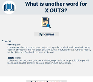 x-outs, synonym x-outs, another word for x-outs, words like x-outs, thesaurus x-outs