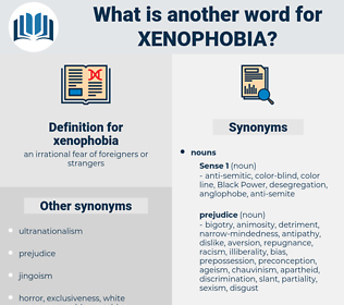 xenophobia, synonym xenophobia, another word for xenophobia, words like xenophobia, thesaurus xenophobia