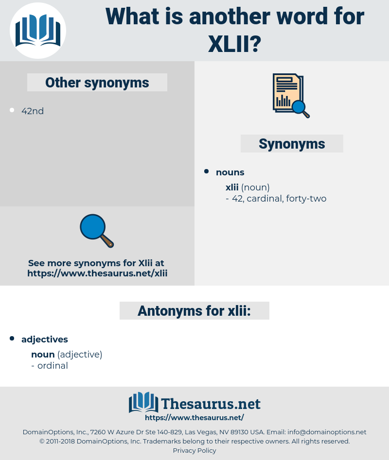 xlii, synonym xlii, another word for xlii, words like xlii, thesaurus xlii