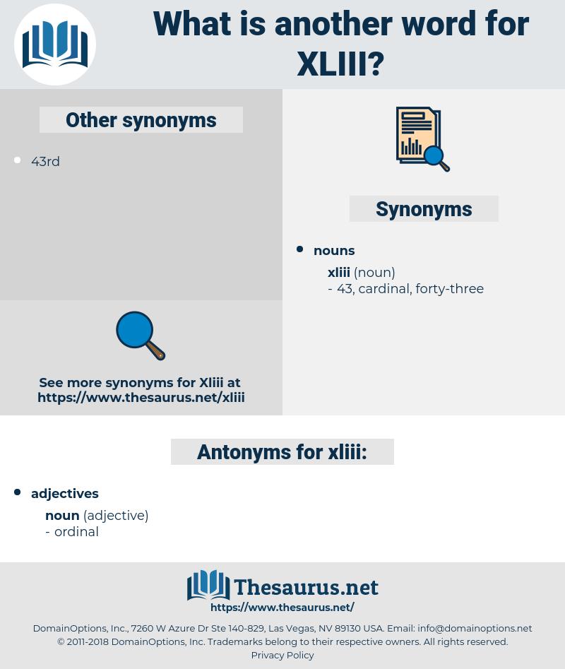 xliii, synonym xliii, another word for xliii, words like xliii, thesaurus xliii