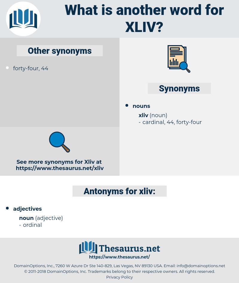 xliv, synonym xliv, another word for xliv, words like xliv, thesaurus xliv