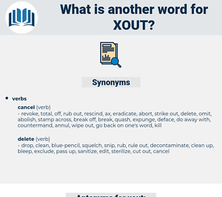xout, synonym xout, another word for xout, words like xout, thesaurus xout