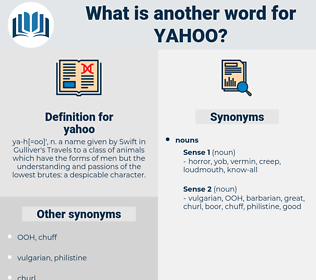 yahoo, synonym yahoo, another word for yahoo, words like yahoo, thesaurus yahoo