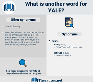 yale, synonym yale, another word for yale, words like yale, thesaurus yale