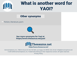 yaoi, synonym yaoi, another word for yaoi, words like yaoi, thesaurus yaoi