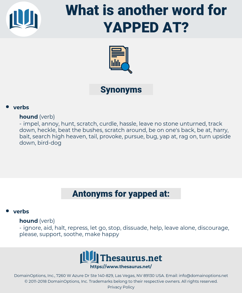 yapped at, synonym yapped at, another word for yapped at, words like yapped at, thesaurus yapped at