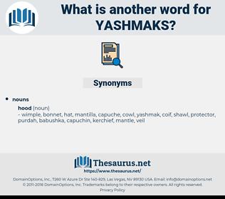 yashmaks, synonym yashmaks, another word for yashmaks, words like yashmaks, thesaurus yashmaks