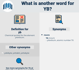 yb, synonym yb, another word for yb, words like yb, thesaurus yb