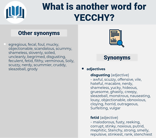 yecchy, synonym yecchy, another word for yecchy, words like yecchy, thesaurus yecchy