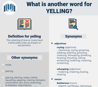 yelling, synonym yelling, another word for yelling, words like yelling, thesaurus yelling