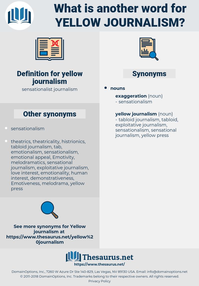 yellow journalism, synonym yellow journalism, another word for yellow journalism, words like yellow journalism, thesaurus yellow journalism