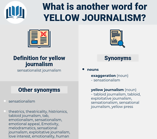 yellow journalism, synonym yellow journalism, another word for yellow journalism, words like yellow journalism, thesaurus yellow journalism