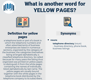 yellow pages, synonym yellow pages, another word for yellow pages, words like yellow pages, thesaurus yellow pages