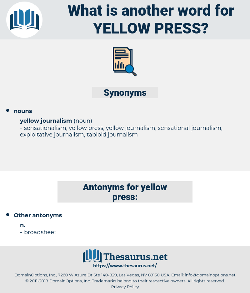 yellow press, synonym yellow press, another word for yellow press, words like yellow press, thesaurus yellow press