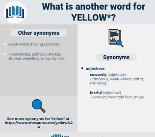 yellow, synonym yellow, another word for yellow, words like yellow, thesaurus yellow