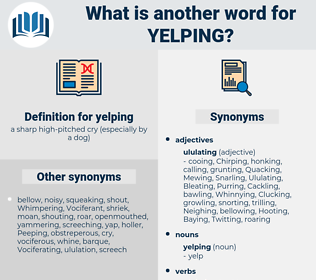 yelping, synonym yelping, another word for yelping, words like yelping, thesaurus yelping