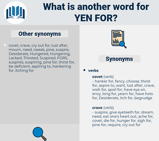yen for, synonym yen for, another word for yen for, words like yen for, thesaurus yen for