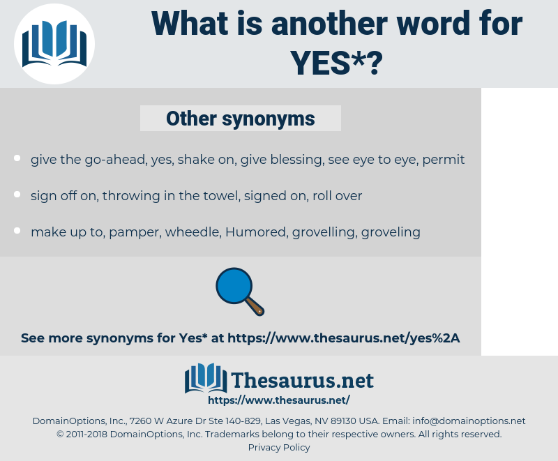 yes, synonym yes, another word for yes, words like yes, thesaurus yes