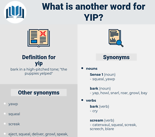 yip, synonym yip, another word for yip, words like yip, thesaurus yip