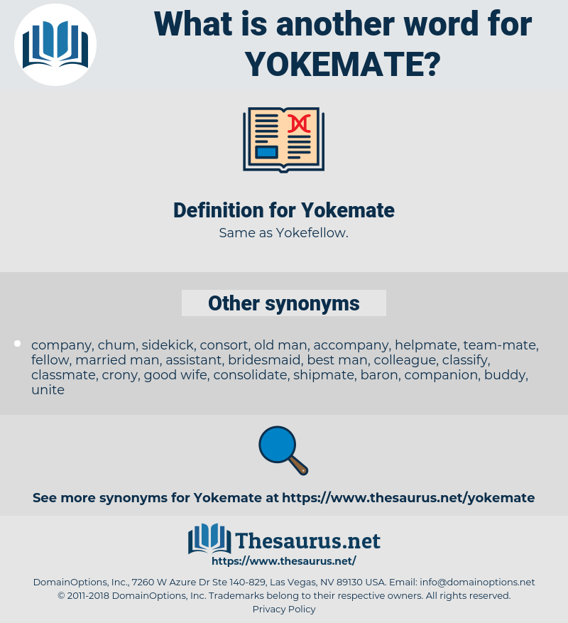Yokemate, synonym Yokemate, another word for Yokemate, words like Yokemate, thesaurus Yokemate