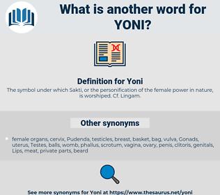Yoni, synonym Yoni, another word for Yoni, words like Yoni, thesaurus Yoni