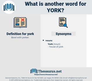 york, synonym york, another word for york, words like york, thesaurus york