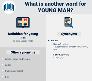 young man, synonym young man, another word for young man, words like young man, thesaurus young man