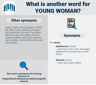young woman, synonym young woman, another word for young woman, words like young woman, thesaurus young woman