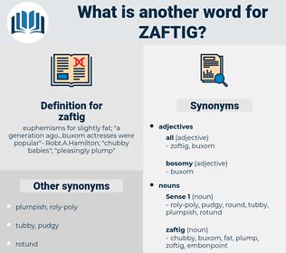 zaftig, synonym zaftig, another word for zaftig, words like zaftig, thesaurus zaftig