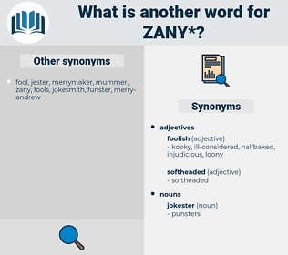zany, synonym zany, another word for zany, words like zany, thesaurus zany