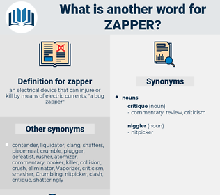 zapper, synonym zapper, another word for zapper, words like zapper, thesaurus zapper