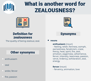 zealousness, synonym zealousness, another word for zealousness, words like zealousness, thesaurus zealousness