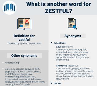 zestful, synonym zestful, another word for zestful, words like zestful, thesaurus zestful