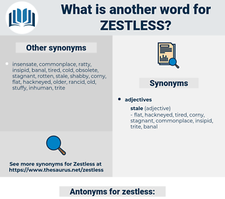 zestless, synonym zestless, another word for zestless, words like zestless, thesaurus zestless