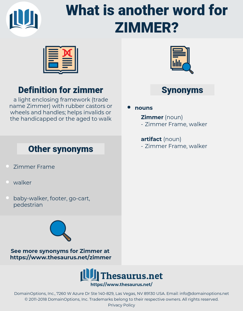 zimmer, synonym zimmer, another word for zimmer, words like zimmer, thesaurus zimmer