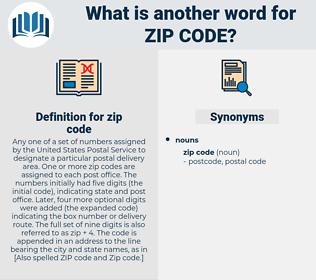 zip code, synonym zip code, another word for zip code, words like zip code, thesaurus zip code